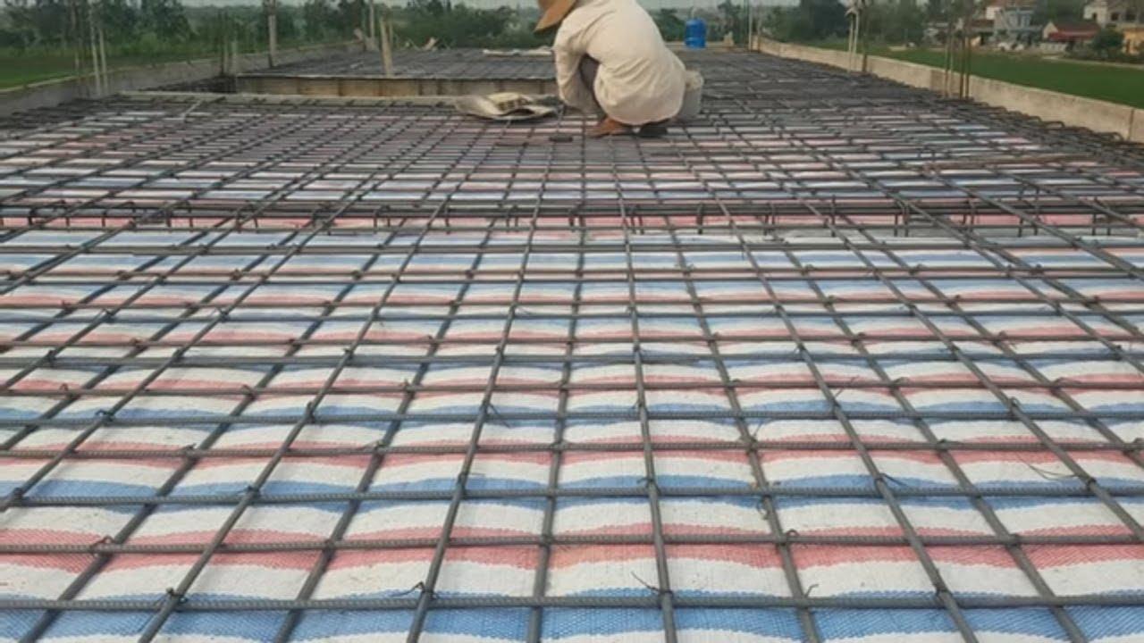 Kỹ thuật đan sắt sàn trước khi đổ mái